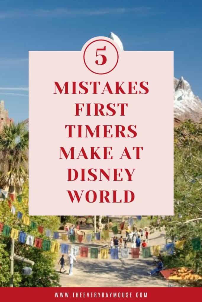 Disney World mistakes